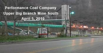 Performance Coal Company Upper Big Branch Mine-South April 5, 2010