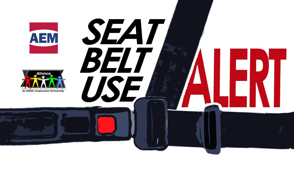 Safety Alert: Seat Belt Use on Mobile Equipment