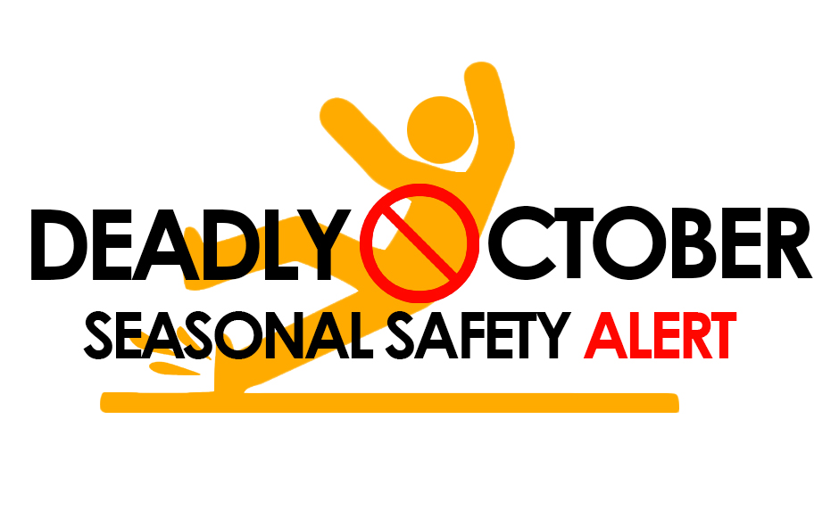 Seasonal Safety Alert: Deadly October