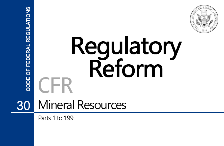 Regulatory reform mineral resources