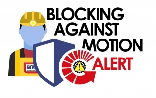 Safety Alert: Best Practices for Blocking Against Motion