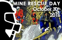 October 30th was set aside as Mine Rescue Day (MRD) in 2013 as a time to recognize the dedication and sacrifice of volunteers who risk their own lives to save other miners