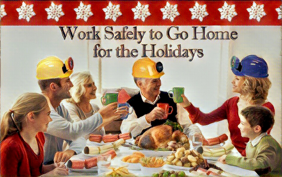 Work Safely To Go Home For The Holidays